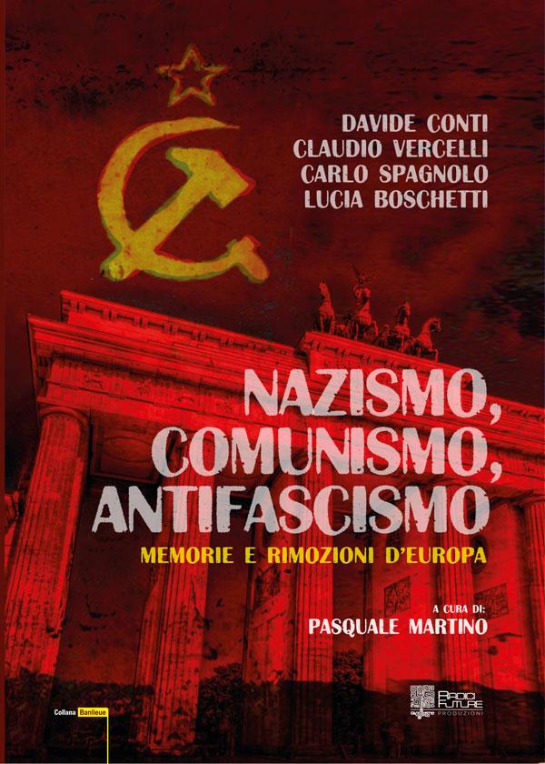 copertina-nazismo-comunismo-antifascismo